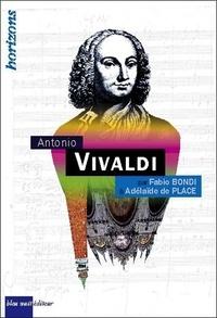 Adélaïde de Place et Fabio Bondi - Antonio Vivaldi.