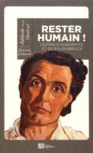 Adélaïde Hautval - Rester humain ! - Leçons d'Auschwitz et de Ravensbrück.
