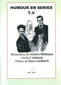 Adelaïde - Humour en séries T.V.