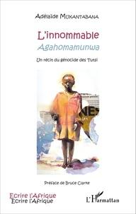 Deedr.fr L'innommable (Agahomamunwa) - Un récit du génocide des Tutsi Image