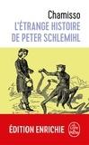 Adelbert de Chamisso - L'Etrange Histoire de Peter Schlemihl.