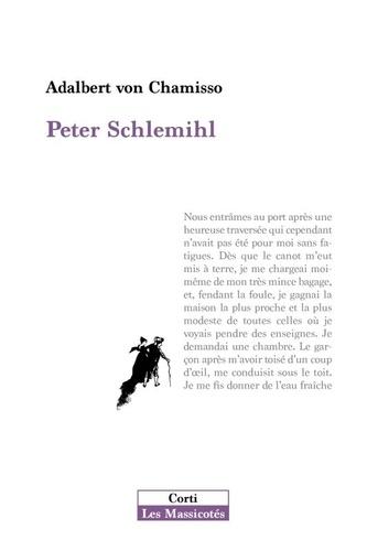 Adelbert von Chamisso et Pierre Péju - Peter Schlemihl - Suivi de L'ombre et la vitesse.