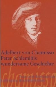 Adelbert von Chamisso - Peter Schlemihls wundersame Geschichte.