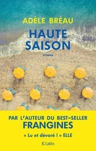 Adèle Bréau - Haute saison.