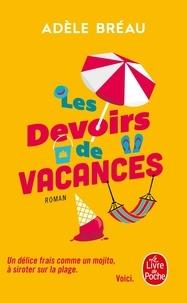 Adèle Bréau - La cour des grandes Tome 3 : Les devoirs de vacances.