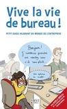 Adèle Bréau - Vive la vie de bureau ! - Petit guide hilarant du monde de l'entreprise.
