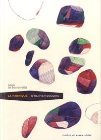 La fabrique dOlivier Douzou.pdf