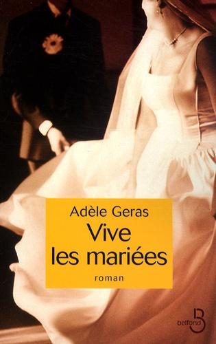 Adèle Geras - Vive les mariées.