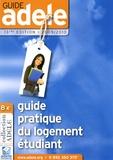 Adele - Guide Adele 2009-2010 - Guide pratique du logement étudiant.