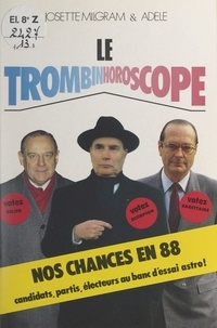 Adèle et Josette Milgram - Le trombinhoroscope.