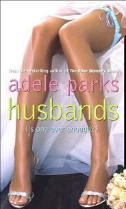 Adele Parks - Husbands.