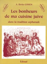 Les bonheurs de ma cuisine juive dans la tradition sépharade.pdf