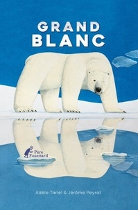 Adèle Tariel et Jérôme Peyrat - Grand Blanc.