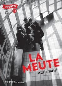 Adèle Tariel - La meute.