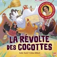 Adèle Tariel et Céline Riffard - La révolte des cocottes.