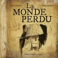 Adèle Tariel et Jérôme Peyrat - Le Monde Perdu.