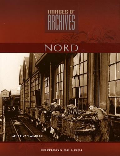 Adèle Van Wimille et Véronique Willemin - Images d'archives du Nord.