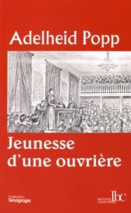 Adelheid Popp - Jeunesse d'une ouvrière.