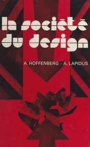 Adélie Hoffenberg et André Lapidus - La société du design.