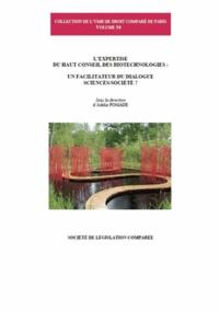 Adélie Pomade - L'expertise du haut conseil des biotechnologies : un facilitateur du dialogue sciences/société ?.