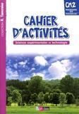 Adeline André et Magali Margotin-Passat - Cahiers d'activités Sciences expérimentales et technologie CM2 - Programme 2008 progressions 2012.