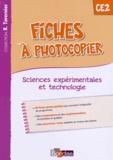 Adeline André et Magali Margotin - Fiches à photocopier Sciences expérimentales et technologie CE2.