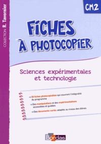 Adeline André et Magali Margotin - Fiches à photocopier Sciences expérimentales et technologie CM2.