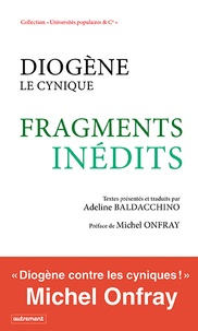 Adeline Baldacchino - Diogène le cynique - Fragments inédits.