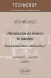 Adeline Bourdon et Lionel Manin - Détermination des éléments de machines - Dimensionnement, liaisons, conception intégrée.