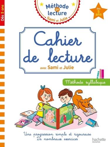 Cahier de lecture avec Sami et Julie. Méthode syllabique