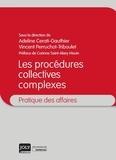 Adeline Cerati-Gauthier et Vincent Perruchot-Triboulet - Les procédures collectives complexes.