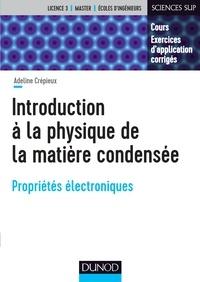 Adeline Crépieux - Introduction à la physique de la matière condensée - Propriétés électroniques.