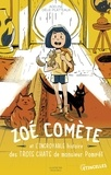 Adeline Delie-Platteaux et Célia Nilès - Zoé Comète et l'incroyable histoire des trois chats de monsieur Pompéï.