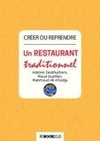 Adeline Desthuilliers et Maud Guettier - Créer ou reprendre un restaurant traditionnel.