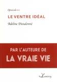 Adeline Dieudonné - Le ventre idéal.