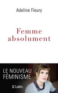 Adeline Fleury - Femme absolument.