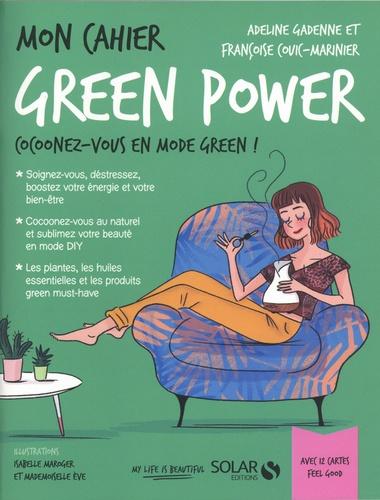 Mon cahier green power. Avec 12 cartes Feel good