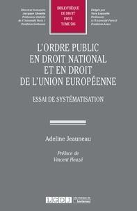 Lordre public en droit national et en droit de lUnion européenne - Essai de systématisation.pdf