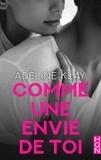 Adèline Klay - Comme une envie de toi.