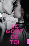 Adèline Klay - Le goût de toi.