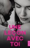 Adèline Klay - Une leçon avec toi.