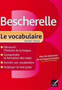Adeline Lesot - Bescherelle - Le vocabulaire pour tous.