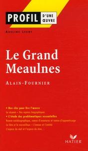 Adeline Lesot - Le Grand Meaulnes d'Alain-Fournier.