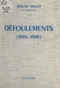Adeline Mallet - Défoulements (1974-1978).