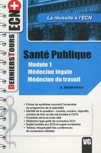 Adeline Markarian - Santé publique Module 1 - Médecine légale, Médecine du travail.