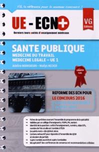 Adeline Markarian et Mailys Hecker - Santé publique - Médecine du travail, médecine légale UE1.