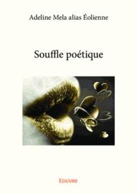 Adeline Mela - Souffle poétique.