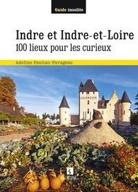 Adeline Paulian-Pavageau - Indre et Indre-et-Loire - 100 lieux pour les curieux.