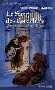 Lemememonde.fr Le Sang des cordeliers - Une enquête de frère Hugues Image