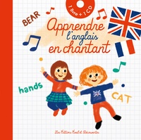 Adeline Ruel - Apprendre l'anglais en chantant. 1 CD audio